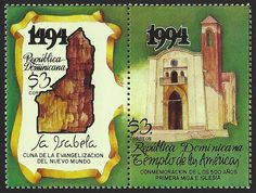 Dominican Republic Scott #1170a-b (05 Dec 1994) Commemorating the 500th Anniversary of La Isabela being the cradle of Evangelization of the New World with the construction of the first Church in America.   La Isabela was founded by Christopher Columbus during his second voyage after discovering that the fort of La Navidad, which he had constructed during his first trip, had been totally destroyed.