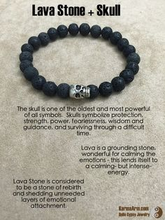 The skull is one of the oldest and most powerful of all symbols. Skulls symbolize protection, strength, power, fearlessness, wisdom and guidance, and surviving through a difficult time.  FEARLESS ENERGY: Lava Stone + Skull Yoga Mala Bead Bracelet