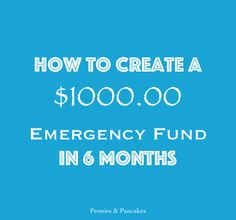 Fiscally Fit Series Part 1: How to Create a $1000.00 Emergency Fund in 6 months.