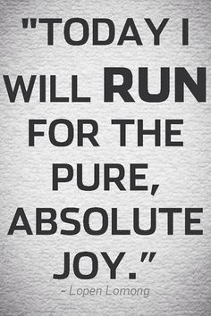Tomorrow morning's long run 3.5mi at 6:00am, what other joy is there? Life, living, grateful