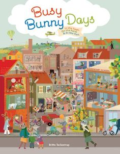 Busy Bunny Days: In the Town, On the Farm & At the Port by Britta Teckentrup http://www.amazon.com/dp/1452117004/ref=cm_sw_r_pi_dp_oCPcwb1WTMZQ0