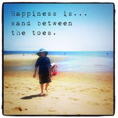 Happiness is... sand between the toes. #GHCBeachDays Beach quotes at  http://www.skimbacolifestyle.com/2013/07/beach-quotes.html
