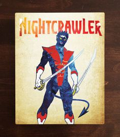 Nightcrawler Metal Print!  These metal prints are a different level of fan art on high-quality product. The watercolor artwork shines on a sheet of light-weight metal that comes with a high gloss finish. A great addition piece for any fan collector.