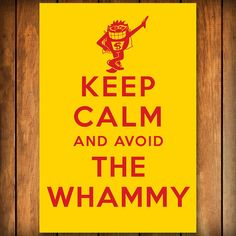 Keep Calm and Avoid the Whammy  Poster by BlindScience on Etsy