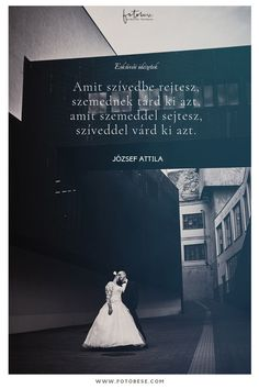 József Attila idézet esküvőre Words Of Comfort, Thoughts And Feelings, Love Life, Mantra, Poetry, Positivity, Wallpapers, Weddings, Craft