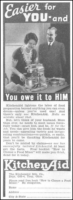 Yes, ladies, if you don't have a KitchenAid, you are a FAILURE AS A WOMAN. BWAHAHAHAHA!