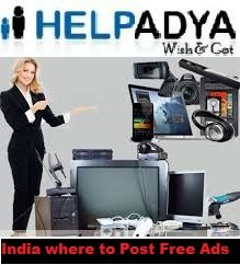 Free classifieds are best way of getting accepted via India where to Post Free Ads for Buy and sell with the help of Classified Best list India sites you can support your new make just. Help Adya is a Classified ad portal where you can put your free ads together with huge range of categories such as five star hotels, cars and bikes, food, doctors, pet care, wedding and much more. To identify more about free ad Posting visit http://www.helpadya.com .