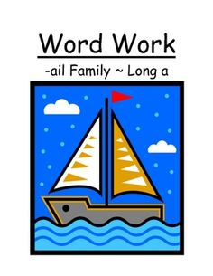 """Fern Smith's Center Game """"The -ail Family!"""" Word Work / Phonics / Spelling Unit with an adorable sailboat theme! @ TPT $2.00"""