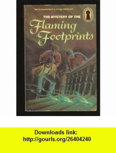 The Mystery of the Flaming Footprints (Alfred Hitchcock  the Three Investigators 15) (9780394864150) M. V. Carey , ISBN-10: 0394864158  , ISBN-13: 978-0394864150 ,  , tutorials , pdf , ebook , torrent , downloads , rapidshare , filesonic , hotfile , megaupload , fileserve