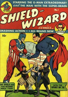 """1940! The world at war! When his father is accused of sabotaging the effort, chemist Joe Higgins uses his S.H.I.E.L.D. formula on himself to become as strong as a tank to be as patriotic as those three guys. Art by Irv Novick (Barry Allen """"Flash"""")."""