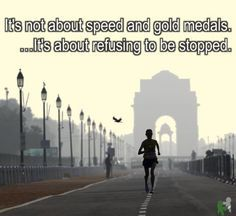 Motivational Running Quotes To Help You Push Through It's not about speed and gold medals. It's about refusing to be stopped. I Love To Run, Run Like A Girl, Just Run, Girls Be Like, Running Quotes, Running Motivation, Health Motivation, Marathon Motivation, Track Quotes