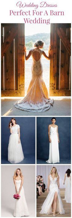 7 Wedding Dresses Perfect For A Barn Wedding - Rustic Wedding Chic