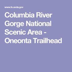 Columbia River Gorge National Scenic Area - Oneonta Trailhead