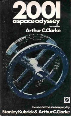 sci fi book cover art | Story to Film to Book: Cover Art of Arthur C. Clarke's 2001: A Space ...