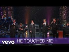 Gaither Vocal Band - He Touched Me (Live/Lyric Video) : Video Clips From The Coolest One