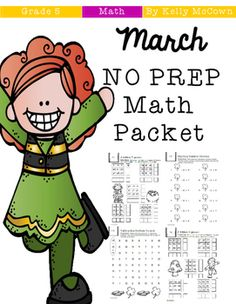 ******PRE-SALE+Price!!!******This+March+Math+NO+PREP+packet+that+will+keep+your+fifth+graders+engaged!+This+packet+is+just+plain+fun.+Not+only+is+it+PACKED+with+fifth-grade+common+core+math+problems,+it+also+gives+students+fun+coloring,+puzzles,+and+problem+solving.