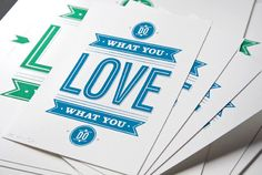 Do waht yoU LOVE what you do