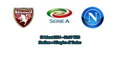 Prediksi Bola Torino Vs Napoli 18 Maret 2014