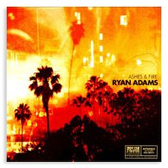 """Ryan Adams' """"Ashes & Fire"""" is the singer-songwriter's second top 10 album to date. It features the single """"Lucky Now"""" and boasts collaborations with Norah Jones and Benmont Trench. Ryan Adams, Ash Fire, Dj Shadow, Rock Hits, Norah Jones, Thing 1, Slow Burn, I Found You"""