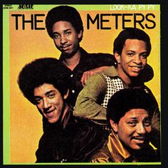 500 Greatest Albums of All Time: #220 The Meters, 'Look-Ka Py Py'