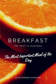 The best places for the 'most important meal of the day' in Durango, CO