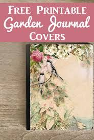 Free Printable Journal Covers with a Garden Theme! These lovely Printables are perfect for the cover, or pages, of a beautiful Handmade Junk Journal or Art Journal. These were designed with Vintage Images from The Graphics Fairy by Anja De Dobbelaere Graphics Fairy, Free Graphics, Junk Journal, Garden Journal, Journal Prompts, Journal Ideas, Printable Art, Free Printables, Journal Pages Printable