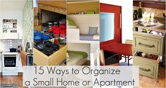 15 ways to organize a small home or apartment...and other ideas for organization!