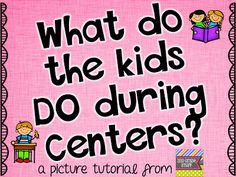 What Do the Kids DO During ELA Centers? Picture Tutorial on the Blog