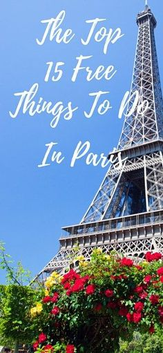 The top 15 free things to do in Paris! These are so necessary since Paris is SO expensive!