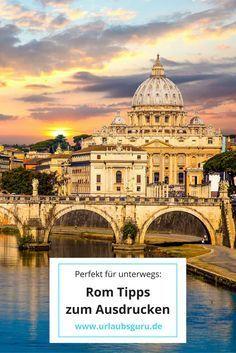 Der perfekte Reiseführer zum Ausdrucken! Nehmt die besten Rom Tipps mit in euren Urlaub.