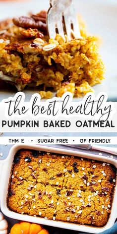 Pumpkin Baked Oatmeal is a healthy and delicious fall breakfast you can prep ahe. - Pumpkin Baked Oatmeal is a healthy and delicious fall breakfast you can prep ahead the night before - Thm Recipes, Good Healthy Recipes, Healthy Breakfast Recipes, Healthy Foods To Eat, Fall Recipes, Cooking Recipes, Healthy Breakfasts, Healthy Eating, Oatmeal Breakfast Recipes