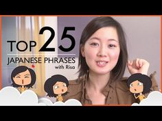 Learn the Top 25 Must-Know Japanese Phrases! - YouTube