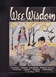 Wee Wisdom Magazine Dorothy Wagstaff Boy Feeding Birds October 1944