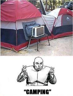 Ha we actually had this on our little motorcycle popup camper tent