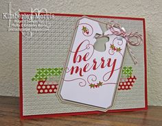 Christmas Card Club 3: Be Merry Tag Card - Click through for instructions and supplies in blog post.