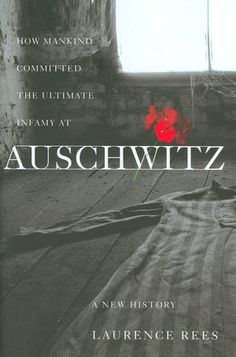 Auschwitz: A New History    I was a history major in undergrad and grad school..the Holocaust has long been an area of extreme interest for me. This book is hard reading but well worth it I think.