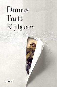 Un excelente resumen y comentarios de El Jilguero, de Donna Tartt