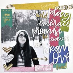 Bella Blvd | Make Your Mark Collection featuring Acrylic Words | Layout by Amy Heller