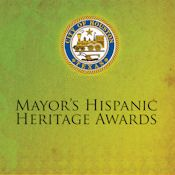 Hispanic Heritage Awards - City of Houston