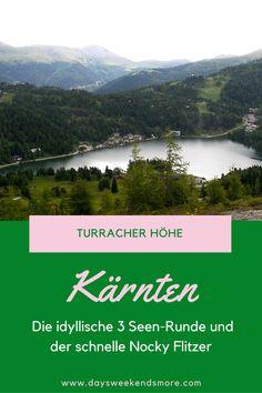 Turracher Höhe - 3 Seen-Runde & Nocky Flitzer. Ein Familienwochenende Austria, Outdoor, Mountains, Nature, Travel, Europe, Viajes, Ski Trips, Naturaleza