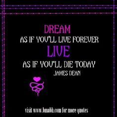 motivational Staying Strong Quotes -Dream as if you'll live forever, live as if you'll die today. Follow us at https://www.pinterest.com/bmabh/ for more awesome quotes.