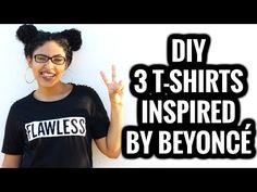 CUSTOMIZAÇÃO DE CAMISETAS INPIRADAS NA BEYONCÉ | DIY 3 T-SHIRTS INSPIRED BY BEYONCÉ - YouTube