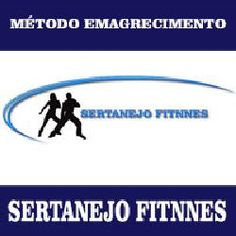 Toni Utilidades: Método Emagrecimento Sertanejo Fitnnes