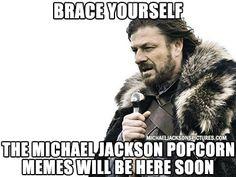 Michael Jackson Popcorn Reaction Memes - Brace Yourself Mj Popcorn Is Coming