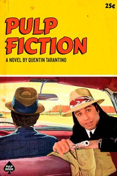 What if Quentin Tarantino's movies actually were pulp fiction? Arte Pulp Fiction, Tarantino Pulp Fiction, Pulp Fiction Book, Pulp Novel, Tarantino Films, Best Movie Posters, Cinema Posters, Movie Poster Art, Quentin Tarantino