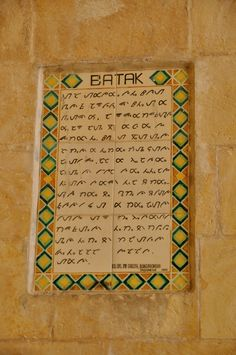 Languages from around the World (168) Batak ----- Located on the Mount of Olives [in Jerusalem], the walls are decorated with over 140 ceramic tiles, each one inscribed with the Lord's Prayer in a different language.