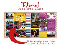 Creating a photo Jpeg (for printing, scrapbooking, sharing, etc.) from a video