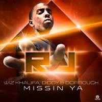 R.J. Feat. Wiz Khalifa, Diddy & Dorrough – Missin Ya