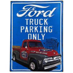 Ford Truck Parking Only Embossed Tin Sign
