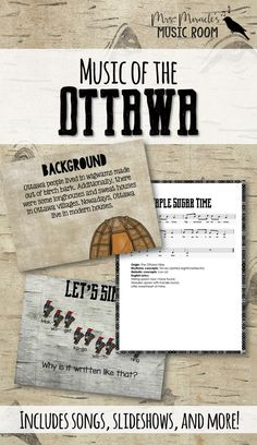 Music of the Ottawa: Set includes songs, slideshows, background, and more! Great for Thanksgiving, or any time you want to study Native American music!